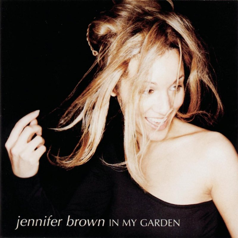 Feel That Natural, Jennifer Brown on In My Garden