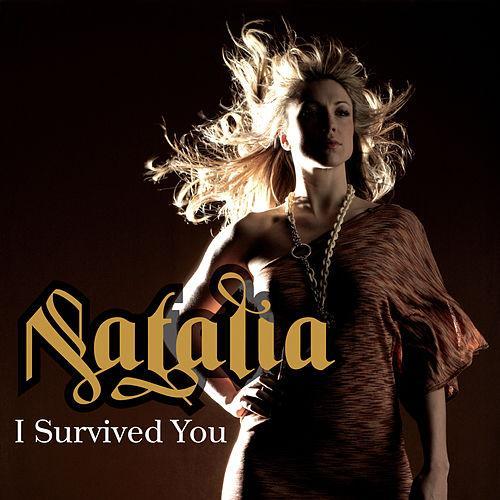 I Survived You, Natalia