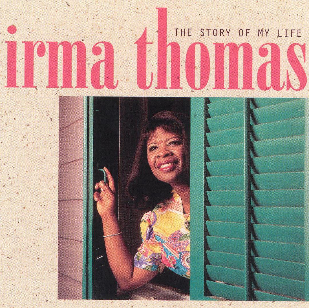 Keep the Faith, Irma Thomas