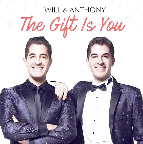 The Gift Is You, Will and Anthony