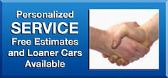 Friendly, Personalized Service — Free Estimates and Loaner Cars Available