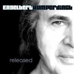 Looked Into The Wings, Engelbert Humperdinck