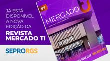 Mais uma revista produzida pela Aceká: Mercado TI