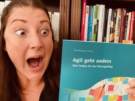 """Dominiques Buch """"Agil geht anders: Eine Toolbox für den Führungsalltag"""" ab sofort im Handel!"""