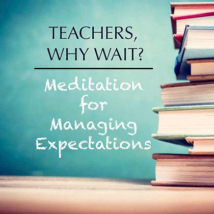 Educators: Managing Expectations