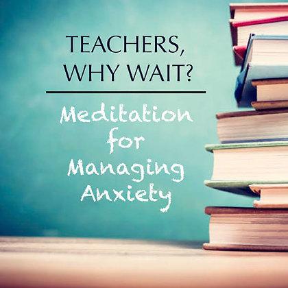 Educators: Manage Anxiety