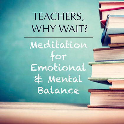 Educators: Emotional and Mental Balance