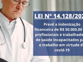 Indenização financeira de R$50.000,00 aos profissionais incapacitados em virtude da covid-19
