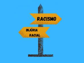 Injúria Racial x Racismo... Sabe a diferença?