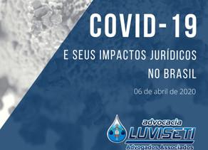 COVID-19 E SEUS IMPACTOS JURÍDICOS NO BRASIL (PDF)
