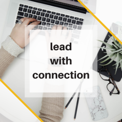 lead with connection