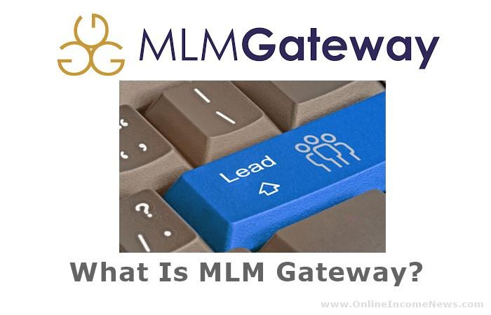 MLM Gateway: My Honest Review