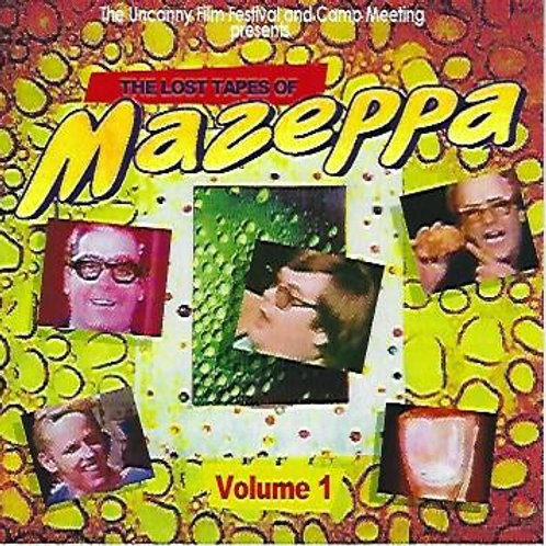 Volume 1 - Lost Tapes Of Mazeppa