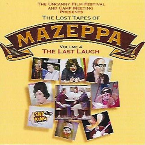 Volume 4 - The Lost Tapes of Mazeppa