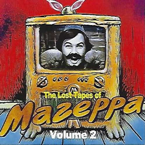 Volume 2 of the Lost Tapes of Mazeppa