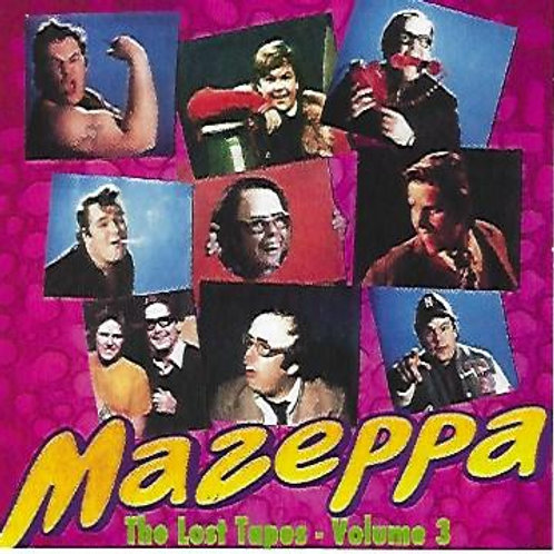 Volume 3 - The Lost Tapes of Mazeppa