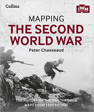 Mapping the second world war chasseaud