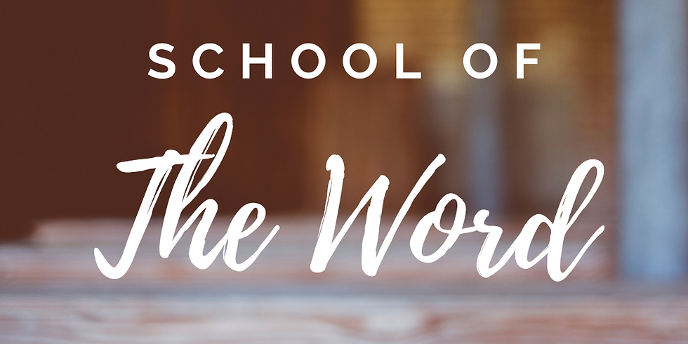 School of the Word