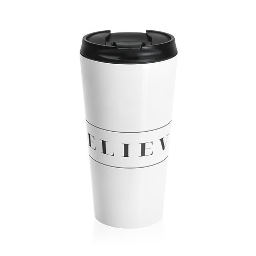 Stainless Steel Travel Mug - Believe