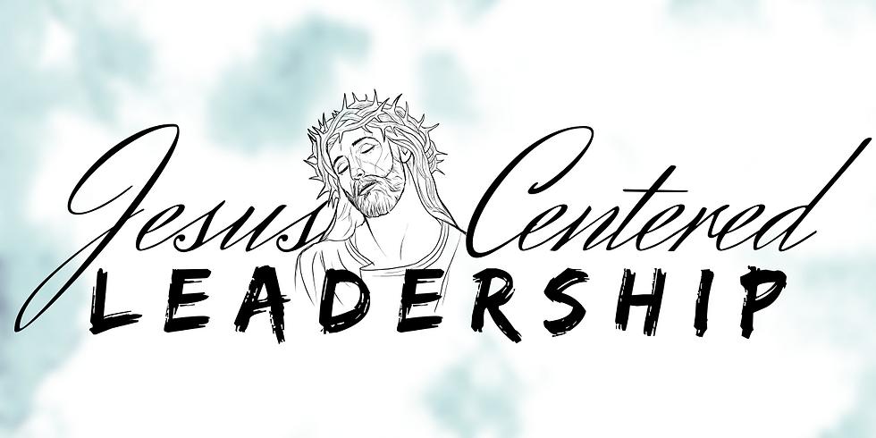 Jesus Centered Leadership