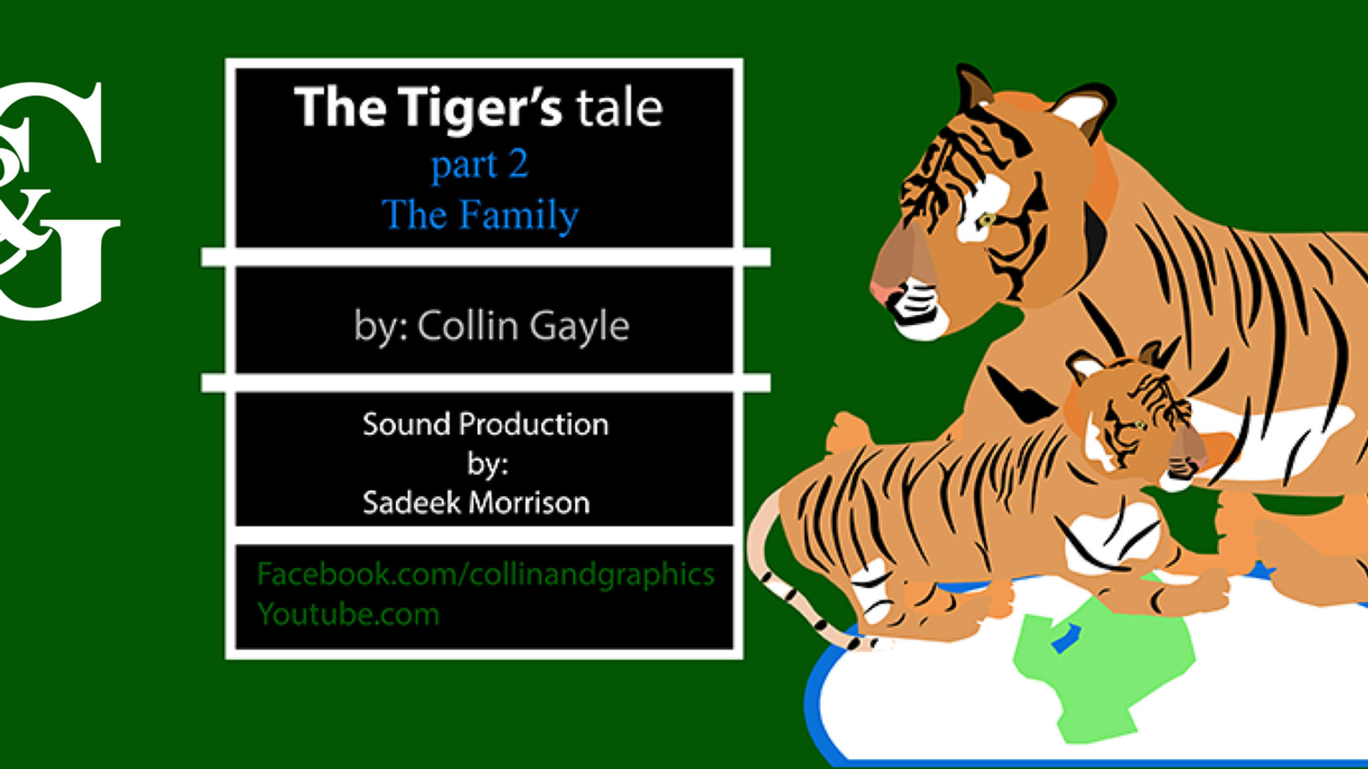 The Tiger tale Part 2