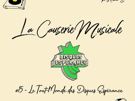 LCM#15 - Le Tout-Monde des Disques Espérance