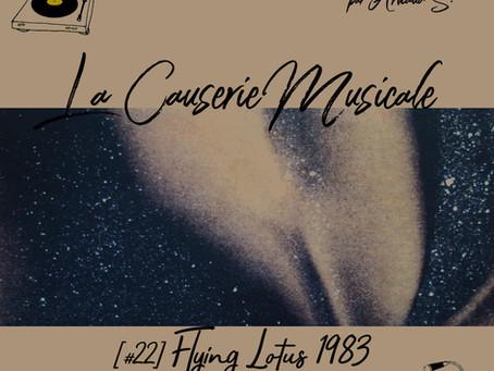 LCM#22 - Flying Lotus 1983