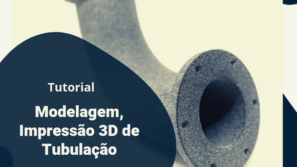 Tutorial de montagem de tubos impressos em 3D: faça você mesmo