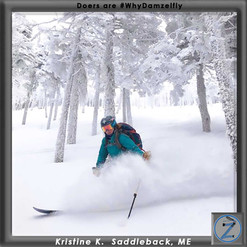 Wicked Fierce North East Backcountry Woman Kristine K. Earning some tasty turns at Saddleback ME. She works hard and plays hard. She also thinks peeing shouldn't be hard too. Join people like Kristine as we continue the fight for pants built for women.