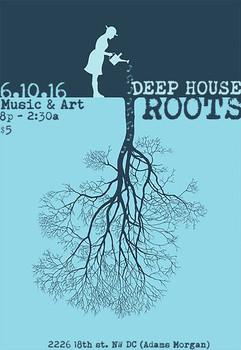 Deep_House_Roots_6-10-16.jpg