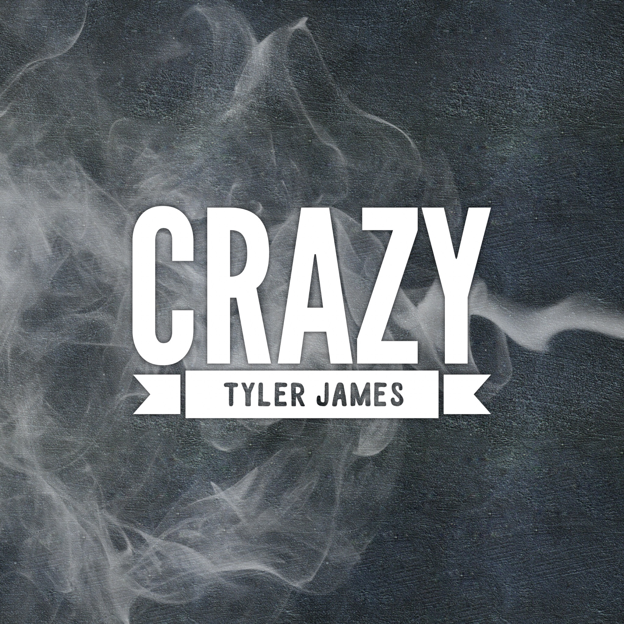 Tyler James - Crazy