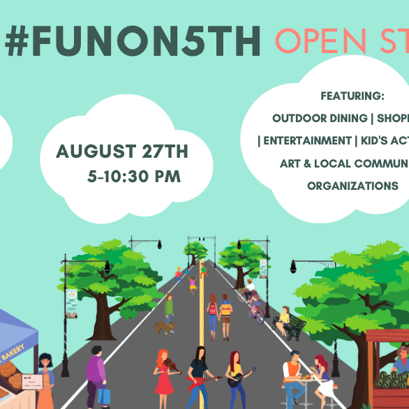 #FunOn5th Open Streets