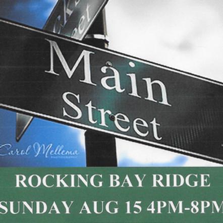 Main Street Rocking Bay Ridge!