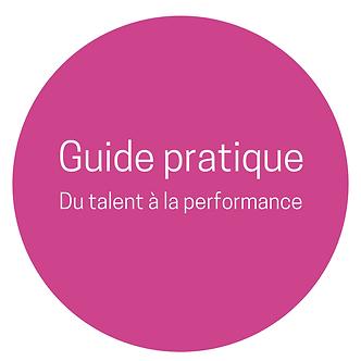 Guide pratique Du Talent à la Performance - Version PDF