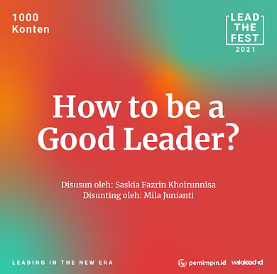 How to be a Good Leader?