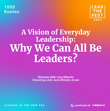 A Vision of Everyday Leadership: Why we can all be leaders