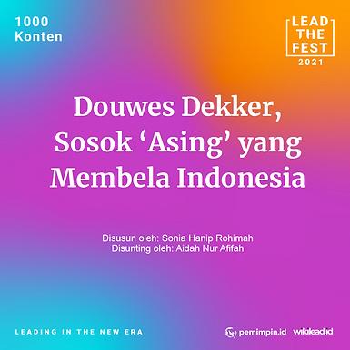 Douwes Dekker, Sosok 'Asing' yang Membela Indonesia