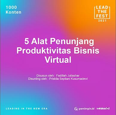 5 Alat Penunjang Produktivitas Bisnis Virtual