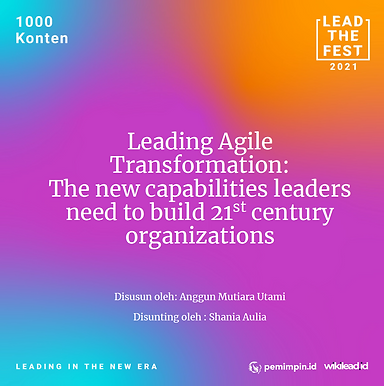 Leading agile transformation: The new capabilities leaders need to build 21st-century organizations