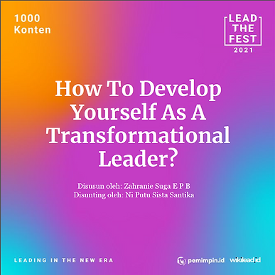 How To Develop Yourself As a Transformational Leader?