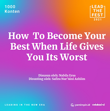 How to Become Your Best When Life Gives You Its Worst