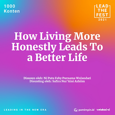 How Living More Honestly Leads to a Better Life