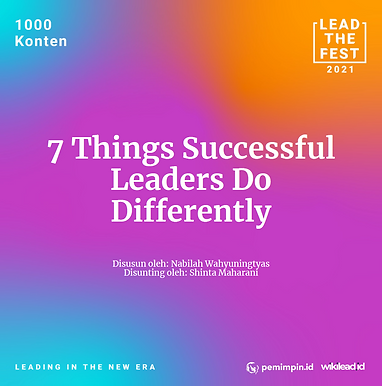 7 Things Successful Leaders Do Differently