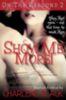 Show Me More!