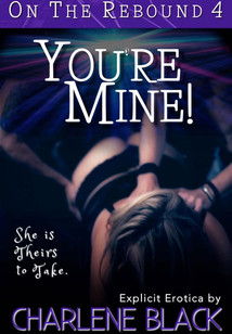 You're Mine!