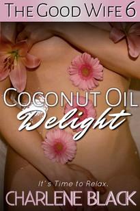 Coconut Oil Delight