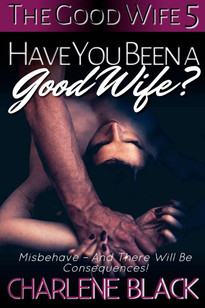 Have You Been a Good Wife_