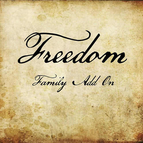 Freedom Family Add On