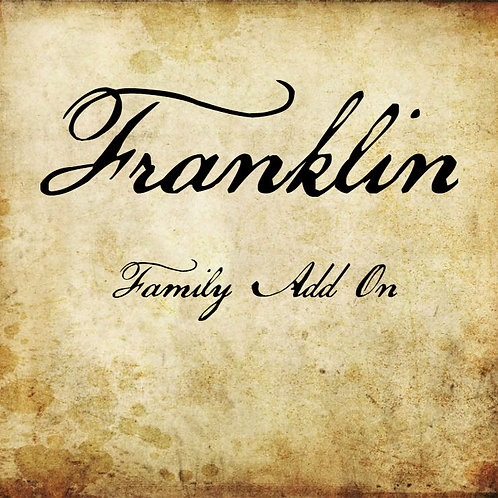 Franklin Family Add On