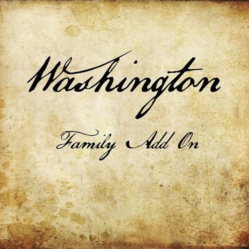 Washington Family Add On